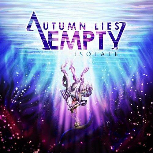 Autumn Lies Empty - Isolate (2016) 320 kbps