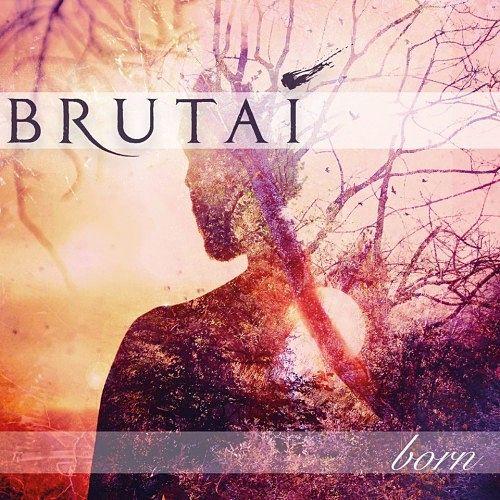 Brutai - Born (2016) 320 kbps