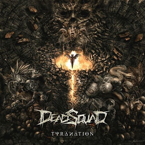 DeadSquad - Tyranation (2016) 320 kbps