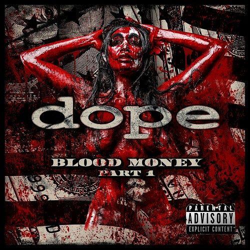 Dope - Blood Money (Part 1) (2016)
