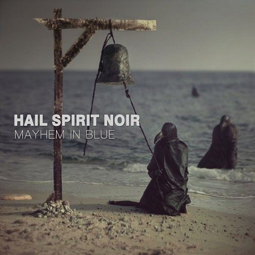 Hail Spirit Noir - Mayhem In Blue (2016) 320 kbps