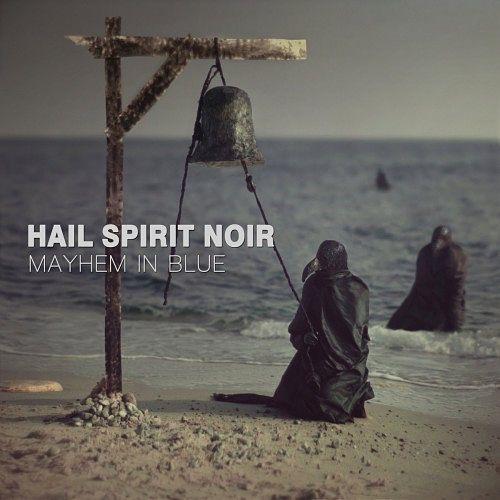 Hail Spirit Noir - Mayhem In Blue (2016) 320 kbps
