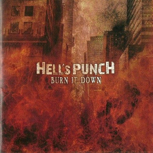 Hell's Punch - Burn it Down (2016) 320 kbps