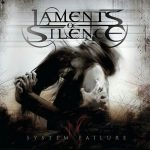 Laments Of Silence – System Failure (2016) 320 kbps