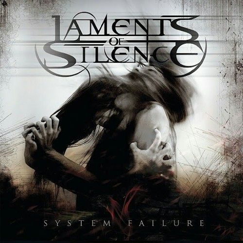 Laments Of Silence - System Failure (2016) 320 kbps