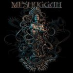 Meshuggah – The Violent Sleep Of Reason (2016) 320 kbps