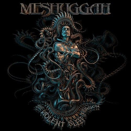 Meshuggah - The Violent Sleep Of Reason (2016) 320 kbps