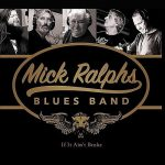 Mick Ralphs Blues Band – If It Ain't Broke (2016) 320 kbps + Scans