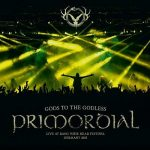 Primordial – Gods to the Godless (Live at Bang Your Head Festival Germany 2015) (2016) 320 kbps