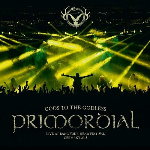 Primordial - Gods to the Godless (Live at Bang Your Head Festival Germany 2015) (2016) 320 kbps