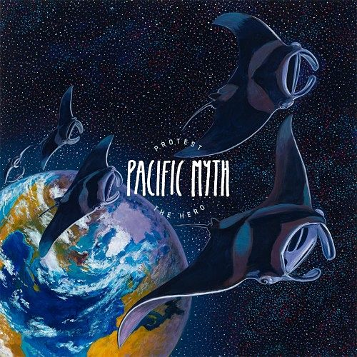 Protest The Hero - Pacific Myth (Deluxe Edition) (2016) 320 kbps