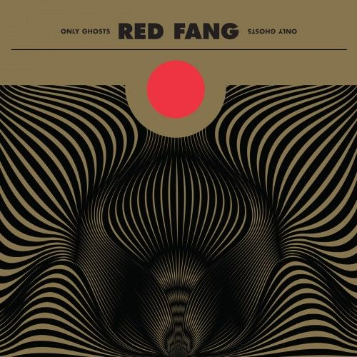 Red Fang - Only Ghosts (2016)