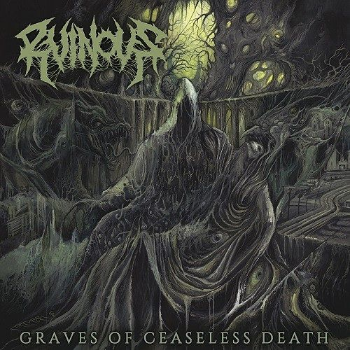 Ruinous - Graves Of Ceaseless Death (2016) 320 kbps
