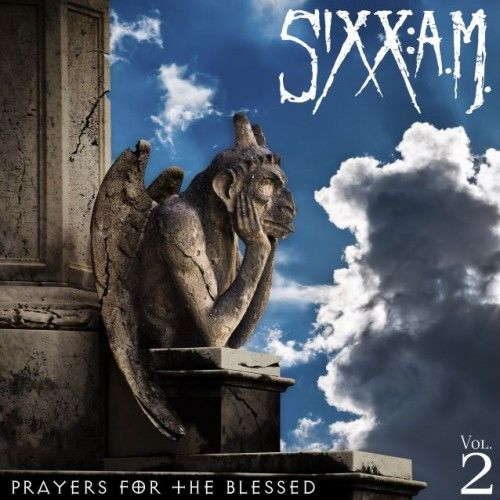 Sixx:A.M – Prayers For The Blessed (Vol. 2) (2016)