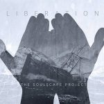 The Soulscape Project – Liberation (2016) 320 kbps