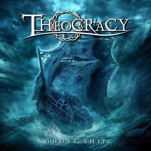 Theocracy - Ghost Ship (2016)