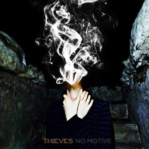 Thieves - No Motive (2016) 320 kbps