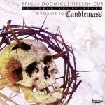 Various Artists – Epicus Doomicus Hellenicus 30th Year Anniversary – A Tribute To Candlemass (2016) 320 kbps