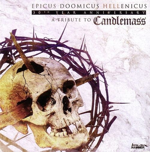 Various Artists - Epicus Doomicus Hellenicus 30th Year Anniversary - A Tribute To Candlemass (2016) 320 kbp