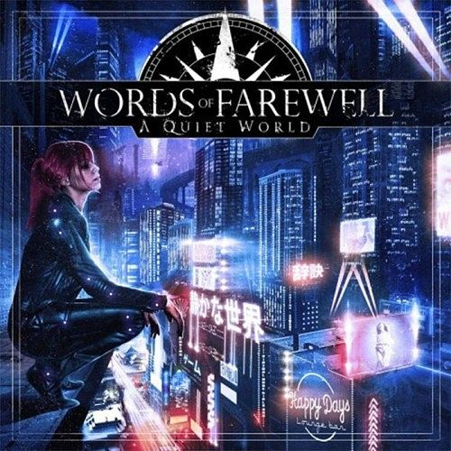 Words Of Farewell - A Quiet World (2016) 320 kbps