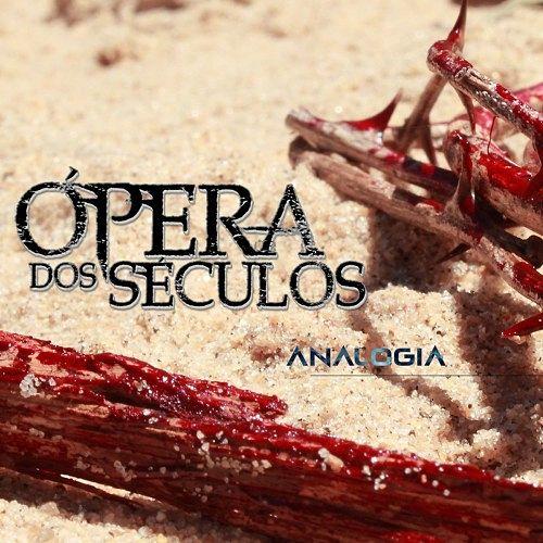 Ópera dos Séculos - Analogia (2016) 320 kbps