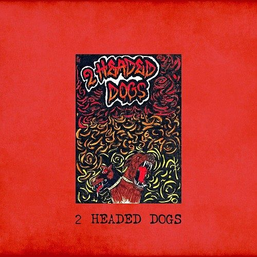2 Headed Dogs - 2 Headed Dogs (2016) 320 kbps
