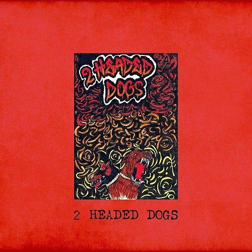 2 Headed Dogs - 2 Headed Dogs (2016) 320 kbps