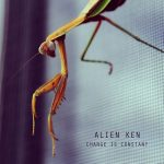 Alien Ken – Change Is Constant (2016) 320 kbps