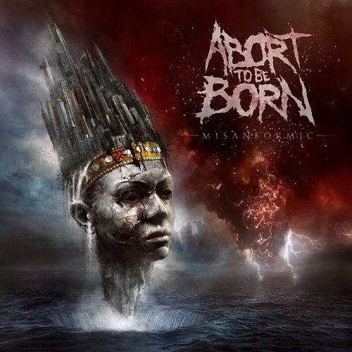 Abort To Be Born - Misanformic (2016) 320 kbps
