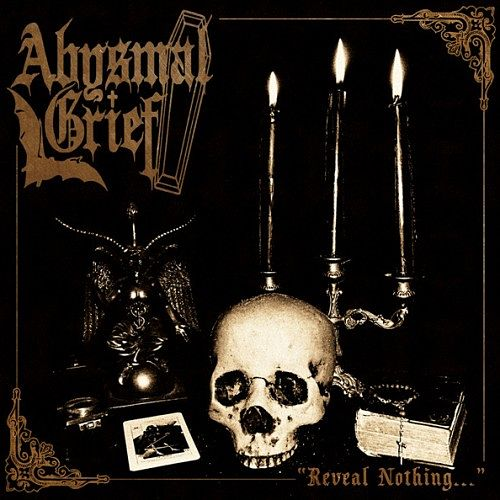 Abysmal Grief - Reveal Nothing... (Compilation) (2016) 320 kbps