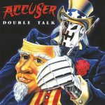 Accuser – Double Talk (Remastered, 2016) 320 kbps + Scans
