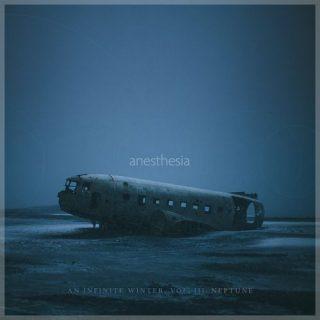 Anesthesia - An Infinite Winter, Vol. III: Neptune (2016) 320 kbps