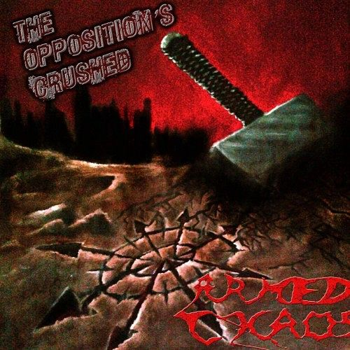 Armed Chaos - The Opposition's Crushed (2016) 320 kbps