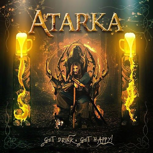 Atarka - Get Drunk, Get Happy! (2016) 320 kbps