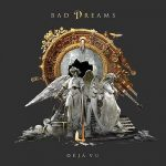 Bad Dreams – Deja Vu (2016) 320 kbps