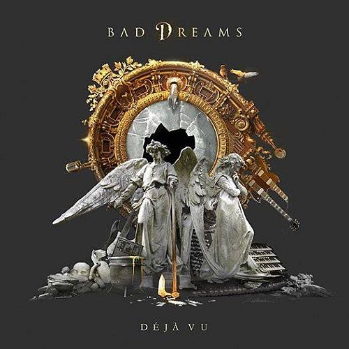 Bad Dreams - Deja Vu (2016) 320 kbps