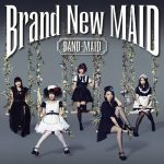 BAND-MAID – Brand New MAID (2016) 320 kbps