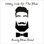 Buddy Blues Band – Wrong Side Of The Blues (2016) 320 kbps