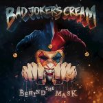 Bad Joker's Cream – Behind the Mask (2016) 320 kbps