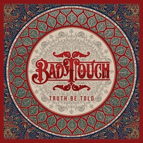 Bad Touch - Truth Be Told (2016) 320 kbps