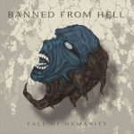 Banned From Hell – Fall Of Humanity (2016) 320 kbps + Scans