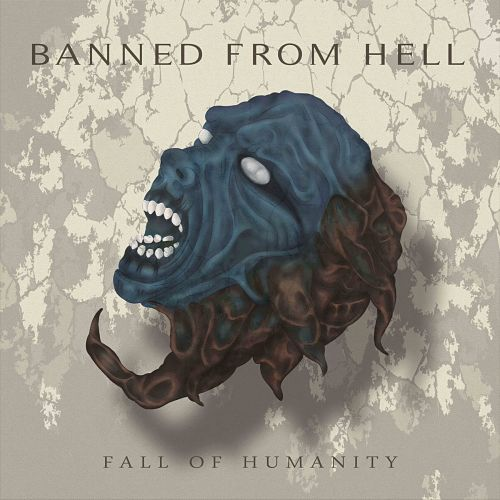 Banned From Hell - Fall Of Humanity (2016) 320 kbps + Scans