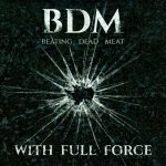 Beating Dead Meat – With Full Force (2016) 320 kbps