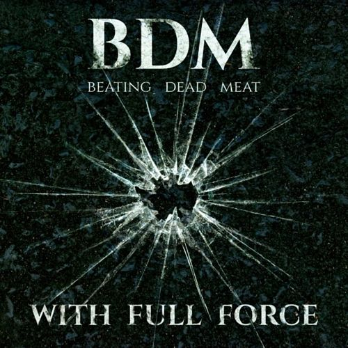 Beating Dead Meat - With Full Force (2016) 320 kbps