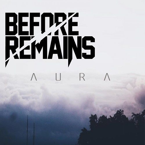 Before Remains - Aura (2016) 320 kbps