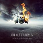 Betray the Emissary – The Fragility of Circumstance (2016) 320 kbps