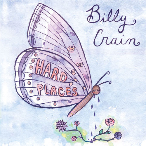 Billy Crain - Hard Places (2016)