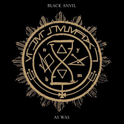 Black Anvil - As Was (2017)