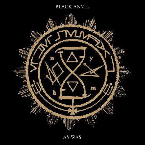 Black Anvil - As Was (2017)