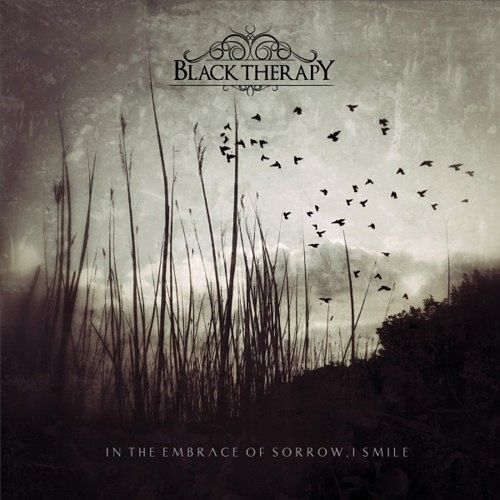 Black Therapy - In the Embrace of Sorrow, I Smile (2016) 320 kbps
